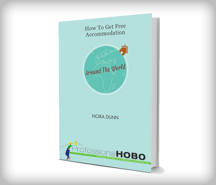How to Get Free Accommodation Around the World by Nora Dunn
