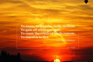 Travel quote from Hans Christian Andersen
