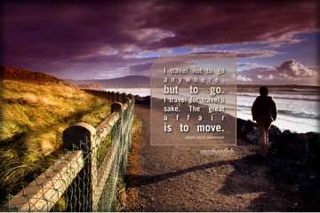 Robert Louis Stevenson on Traveling to Move