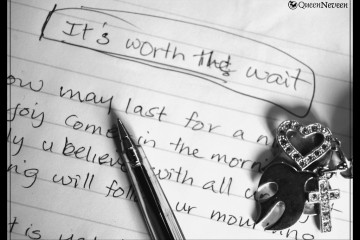 "Scribble on Paper: ""It's Worth the Wait"""