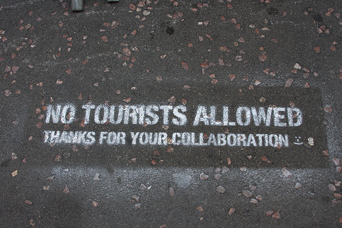 no tourists allowed
