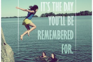 "Travel Quote: ""Live every day like it's the day you'll be remembered for."""